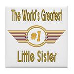 Number 1 Little Sister Tile Coaster