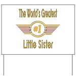 Number 1 Little Sister Yard Sign