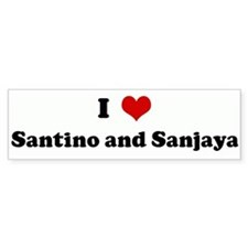 I Love Santino and Sanjaya Bumper Bumper Sticker
