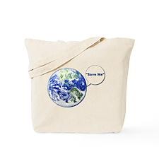 Save The World Tote Bag