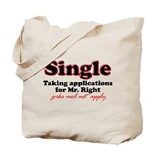 Single jerks not apply Tote Bag