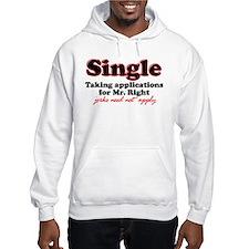 Single jerks not apply Hoodie