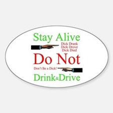 Stay Alive, Do Not Drink & Drive Decal
