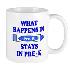 WHAT HAPPENS IN PRE-K Mug