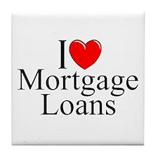 """""""I Love (Heart) Mortgage Loans"""" Tile Coaster"""