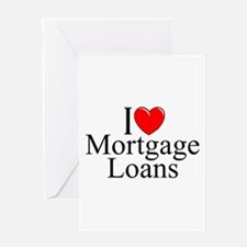 """I Love (Heart) Mortgage Loans"" Greeting Card"