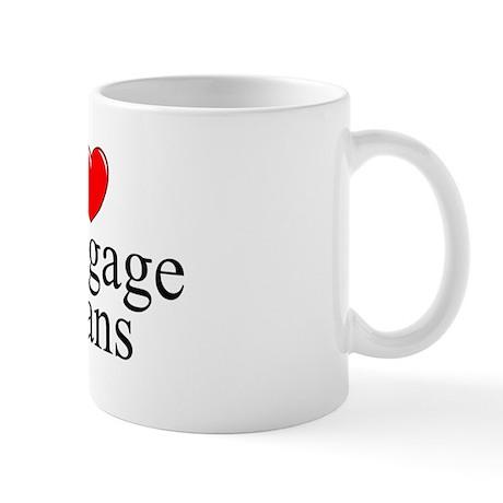 """""""I Love (Heart) Mortgage Loans"""" Mug"""