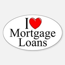"""I Love (Heart) Mortgage Loans"" Oval Decal"