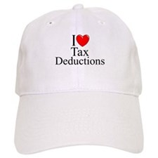 """I Love (Heart) Tax Deductions"" Baseball Cap"