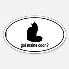 Got Maine Coon? Oval Decal