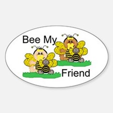 Bee My Friend Oval Decal