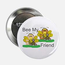 Bee My Friend Button