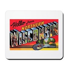 Northern Wisconsin Greetings Mousepad