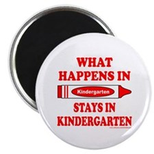 "WHAT HAPPENS IN KINDERGARTEN 2.25"" Magnet (100 pac"