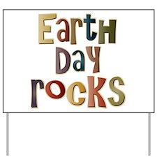 Earth Day Rocks Yard Sign