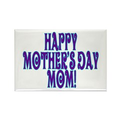 Happy Mother's Day Mom Rectangle Magnet