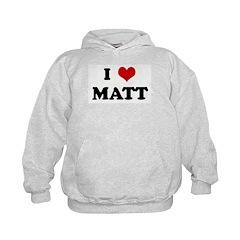 I Love MATT Hoodie