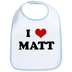 I Love MATT Bib