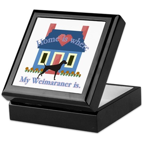 Weimaraner Home Is Keepsake Box