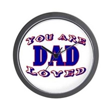 Dad You Are Loved Wall Clock