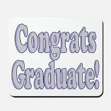 Congrats Graduate! Mousepad