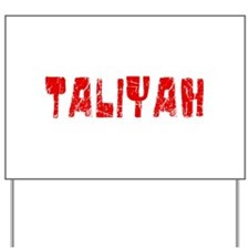 Taliyah Faded (Red) Yard Sign