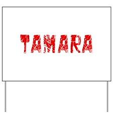 Tamara Faded (Red) Yard Sign