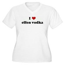 I Love effen vodka T-Shirt