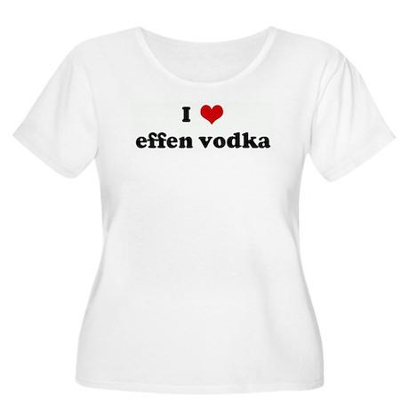I Love effen vodka Women's Plus Size Scoop Neck T-