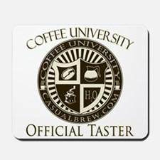 Official Coffee Taster Mousepad