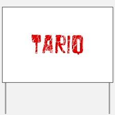Tariq Faded (Red) Yard Sign