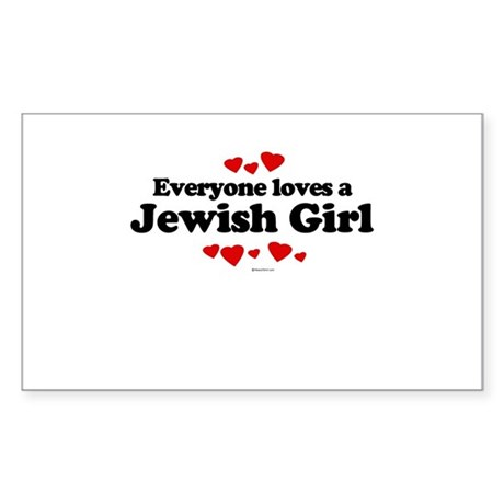 Everyone loves a Jewish Girl ~ Sticker (Rectangul