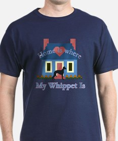Whippet Home Is T-Shirt