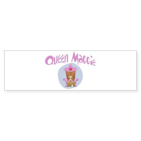 Queen Maggie Bumper Sticker