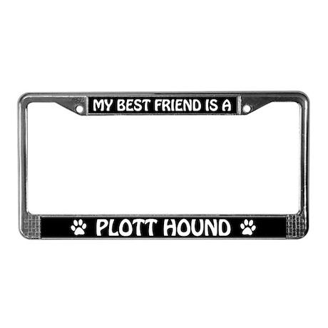 My Best Friend Is A Plott Hound License Frame