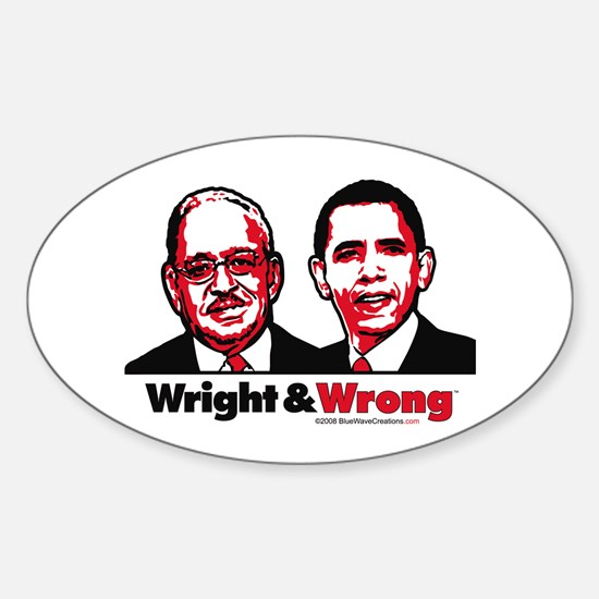 Wright & Wrong anti Obama Oval Decal
