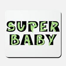 Super Baby Mousepad