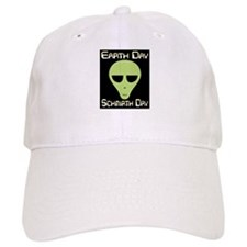 Earth Day Schmirth Day Baseball Cap