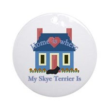 Skye Terrier Home Is Ornament (Round)