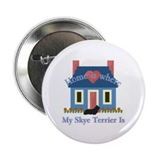 "Skye Terrier Home Is 2.25"" Button (100 pack)"