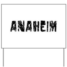 Anaheim Faded (Black) Yard Sign