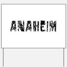 Anaheim Faded (Black) Yard Sign