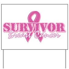 Survivor Breast Cancer Yard Sign