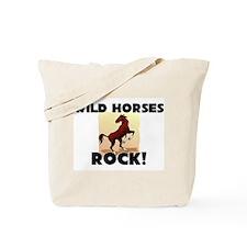 Wild Horses Rock! Tote Bag