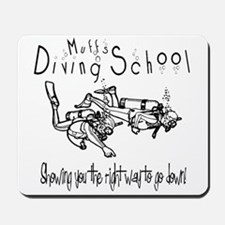 Muff's Diving School Mousepad