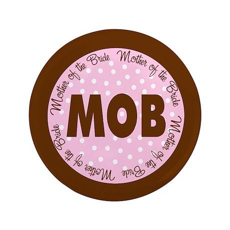 """Polka Dot Bride's Mother 3.5"""" Button"""