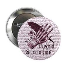 """Bend Sinister 2.25"""" Button"""