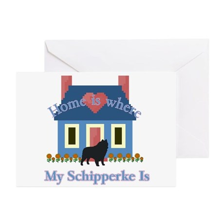 Schipperke Home Is Greeting Cards (Pk of 20)