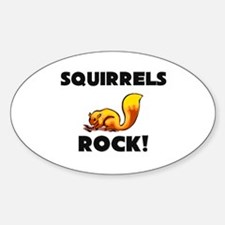 Squirrels Rock! Oval Decal