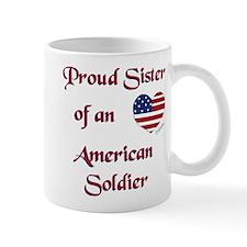 Proud Sister/Soldier Mug